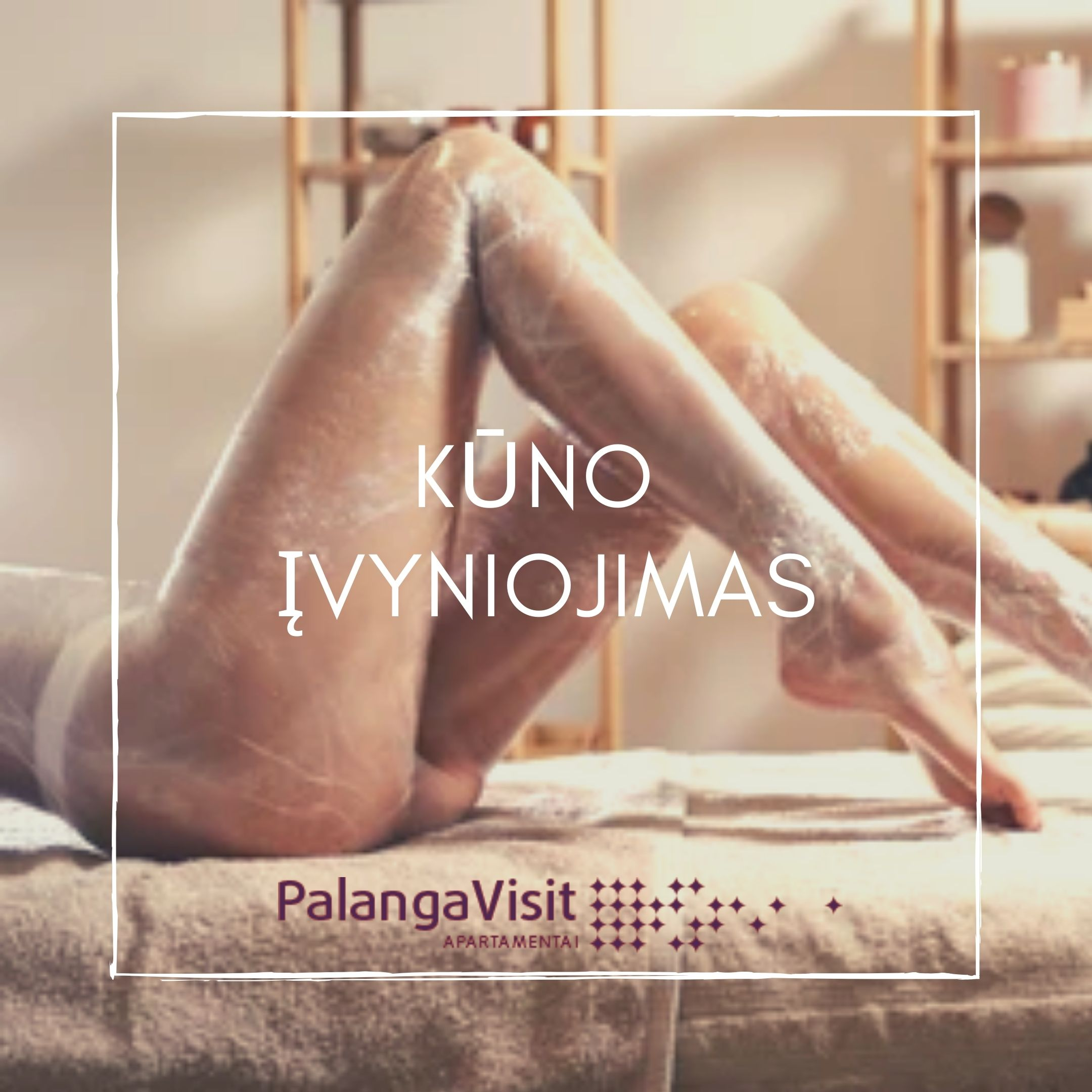 SPA paslaugos Palangoje, masažai, grožio procedūros PALANGA VISIT